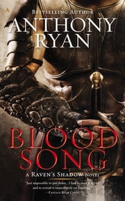 Blood Song ebook by Anthony Ryan