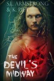 The Devil's Midway ebook by S.L. Armstrong,K. Piet