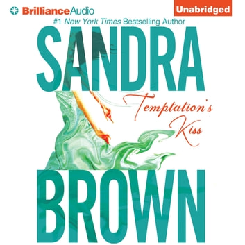 Temptation's Kiss audiobook by Sandra Brown