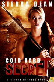 Cold Hard Secret ebook by Sierra Dean