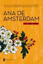 Ana de Amsterdam ebook by Ana Cássia Rebelo