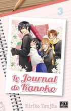 Le journal de Kanoko T03 ebook by Ririko Tsujita