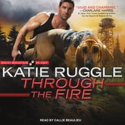 Through the Fire audiobook by Katie Ruggle