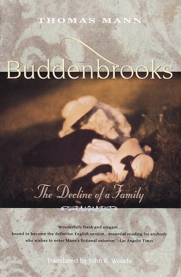 Buddenbrooks Ebook By Thomas Mann 9780307780959 Rakuten Kobo