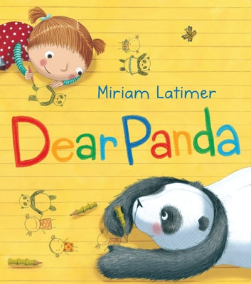 Dear Panda ebook by Miriam Latimer