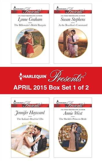 Harlequin Presents April 2015 - Box Set 1 of 2 - An Anthology 電子書籍 by Lynne Graham,Jennifer Hayward,Susan Stephens,Annie West