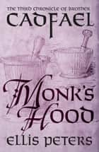 Monk's Hood ebook by Ellis Peters