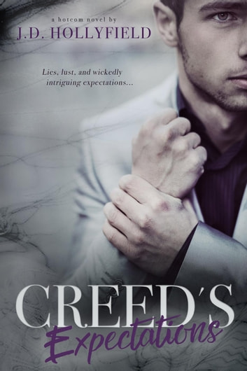Creed's Expectations ebook by J.D. Hollyfield