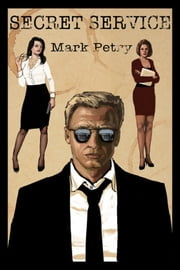 Secret Service ebook by Mark Petry