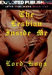 After Club SIXXX: The Lesbian Inside Me ebook by Lord Koga