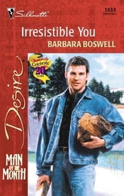 Irresistible You ebook by Barbara Boswell