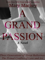 A Grand Passion ebook by Mary Mackey