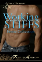 Working Stiffs ebook by Trinity Marlow