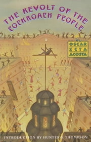 The Revolt of the Cockroach People ebook by Oscar Zeta Acosta