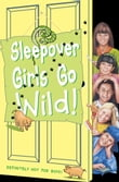Sleepover Girls Go Wild! (The Sleepover Club, Book 40)