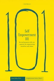 Self-Empowerment 101 ebook by Dr. Rosie Kuhn