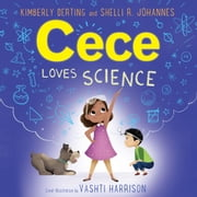 Cece Loves Science audiobook by Kimberly Derting, Shelli R. Johannes