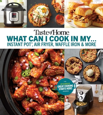 Taste Of Home What Can I Cook In My Instant Pot Air Fryer Waffle Iron