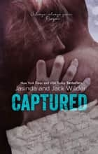 Captured ebook by Jasinda Wilder, Jack Wilder