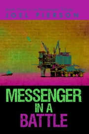 Messenger in a Battle - book three of the Messenger Trilogy ebook by Joel Pierson