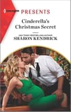 Cinderella's Christmas Secret ebook by Sharon Kendrick