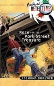 Race For The Park Street Treasure ebook by Sigmund Brouwer