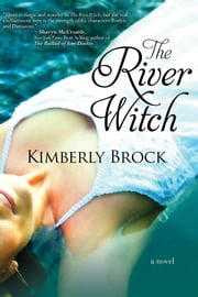 The River Witch ebook by Kimberly Brock