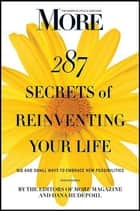 MORE Magazine 287 Secrets of Reinventing Your Life ebook by MORE magazine