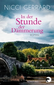 In der Stunde der Dämmerung - Roman ebook by Nicci Gerrard, Elvira Willems