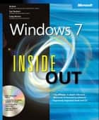 Windows 7 Inside Out ebook by Ed Bott,Carl Siechert,Craig Stinson