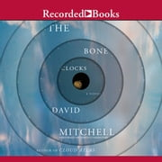 The Bone Clocks audiobook by David Mitchell