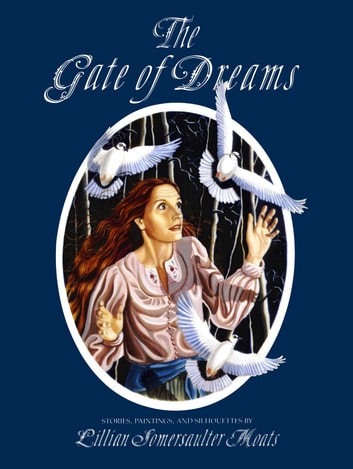 The Gate of Dreams ebook by Lillian S. Moats