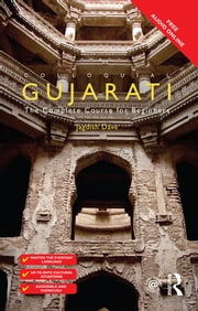 Colloquial Gujarati - The Complete Course for Beginners ebook by Jagdish Dave