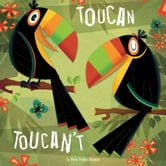 Toucan Toucan't ebook by Peter Francis-Browne,Rita Gianetti