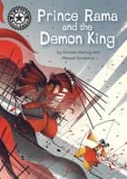 Prince Rama and the Demon King - Independent Reading 17 ebook by Damian Harvey, Manuel Šumberac