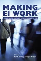 Making EI Work - Research from the Mowat Centre Employment Insurance Task Force ebook by Keith Banting, Jon Medow