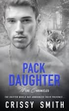Pack Daughter ebook by Crissy Smith