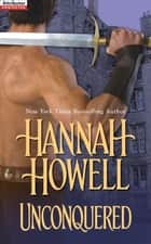 Unconquered ebook by Hannah Howell
