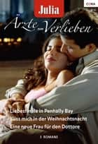 Julia Ärzte zum Verlieben Band 61 ebook by Alison Roberts, Meredith Webber, Amy Andrews