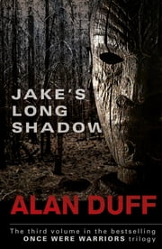 Jake's Long Shadow ebook by Alan Duff