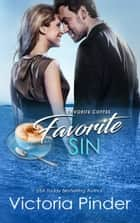 Favorite Coffee, Favorite Sin ebook by Victoria Pinder
