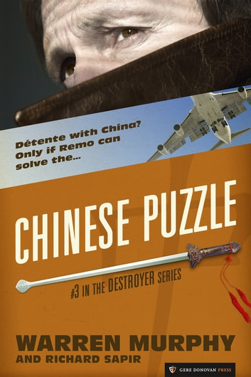 Chinese Puzzle - The Destroyer #3 ebook by Warren Murphy,Richard Sapir