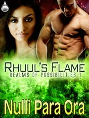 Rhuul's Flame ebook by Nulli Para Ora