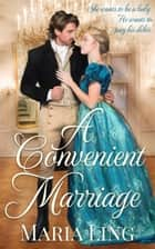 A Convenient Marriage - Dean Family, #3 ebook by Maria Ling
