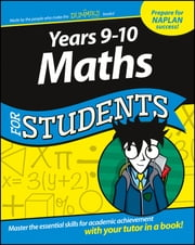 Years 9-10 Maths For Students ebook by Consumer Dummies