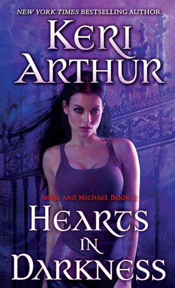 Hearts in Darkness - Nikki and Michael Book 2 ebook by Keri Arthur