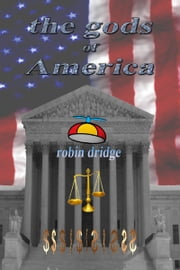 The Gods of America ebook by Robin Dridge
