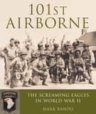 101st Airborne ebook by Mark Bando