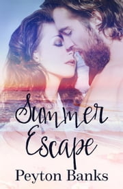 Summer Escape ebook by Peyton Banks