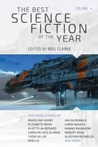 The Best Science Fiction of the Year - Volume 4 ebook by Neil Clarke